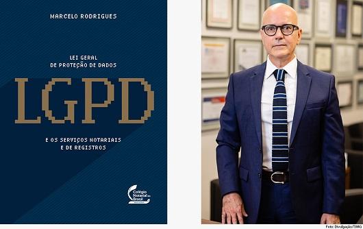CNB/MG lança livro de análise da LGPD no âmbito dos serviços notariais e de registro